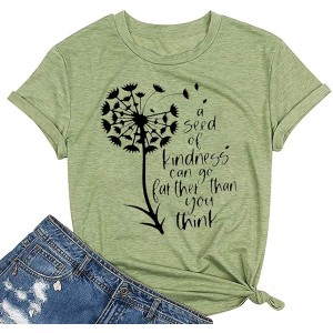 Kindness Shirts for Women A Seed of Kindness Can Go Further Than You Think Funny Dandelion Print Casual Tee Tops at  Women's Clothing store